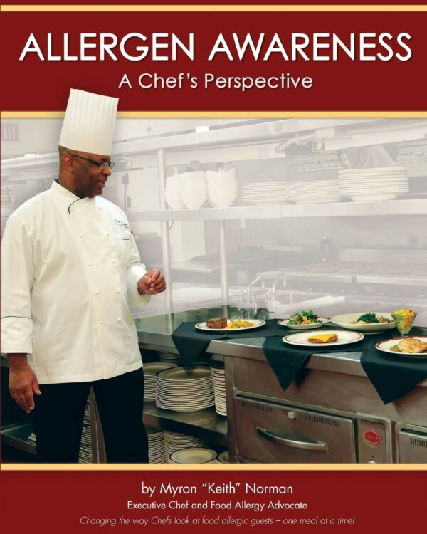 Allergen Awareness: A Chef's Perspective